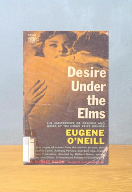 DESIRE UNDER THE ELMS, Eugene O'Neill