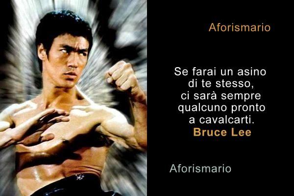 Aforismario Aforismi Frasi E Pensieri Di Bruce Lee