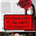 Koronavirüs Planlanmış Bir Senaryo