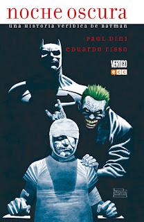 """Cómic: Reseña de """"Noche oscura: Una historia verídica de Batman"""", de Paul Dini y Eduardo Risso [ECC Ediciones]."""