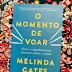 O Momento de Voar, de Melinda Gates - Resenha