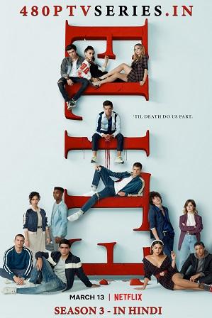 Elite Season 3 (2020) Full Hindi Dual Audio Download 480p 720p All Episodes [Netflix Series]