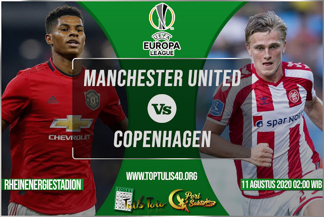 Prediksi Manchester United vs Copenhagen 11 Agustus 2020