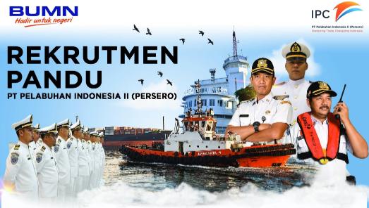 Lowongan Kerja PANDU (PILOT SERVICE) PT Pelabuhan Indonesia II (Persero)
