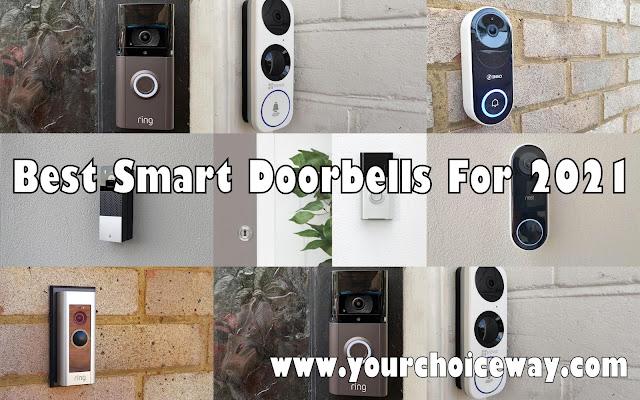 Best Smart Doorbells For 2021 - Your Choice Way