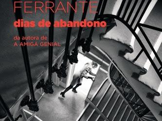 [Resenha] Dias de Abandono, de Elena Ferrante e Biblioteca Azul (Globo Livros)