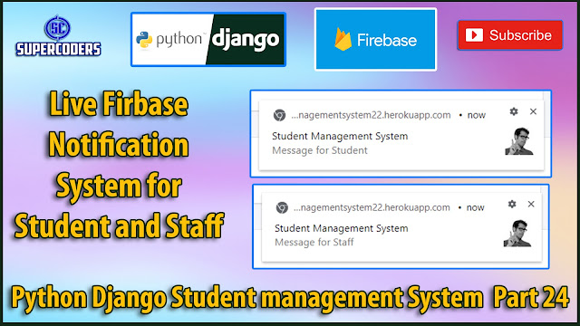 Python Django Student Management System Part 24 | Live Notification System for Staff and Student