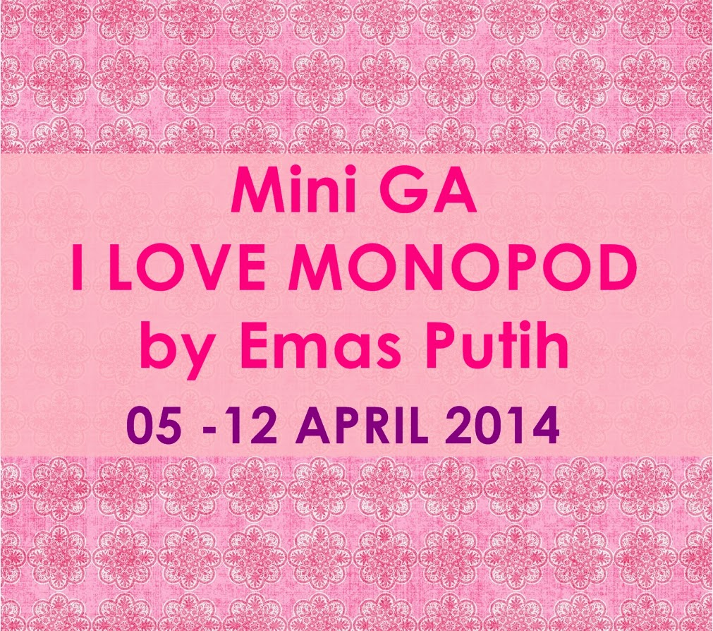 GIVEAWAY, UPDATE BLOG, best, Giveaway yang mudah dan simple, Mini GA I LOVE MONOPOD by Emas Putih, Hadiah SUPERB !, Syarat simpler giler!!, http:///www.blogieta/2014/04/mini-ga-i-love-monopod-by-emas-putih.html