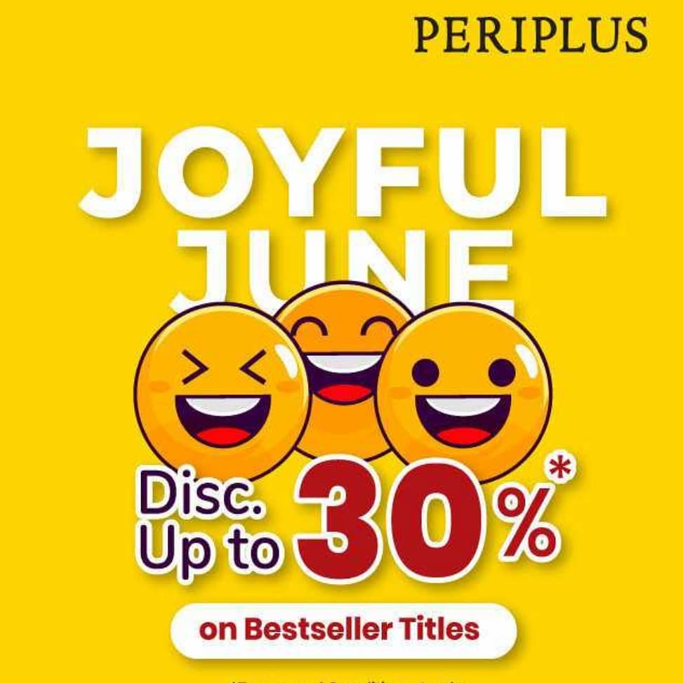 Promo Periplus JOYFUL JUNE! Get Disc Up to 30% Off*