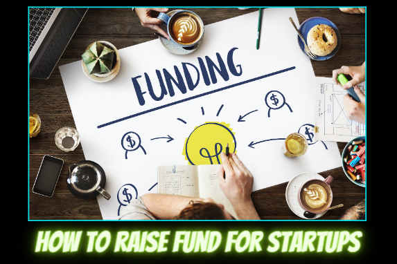 How to raise fund for startups