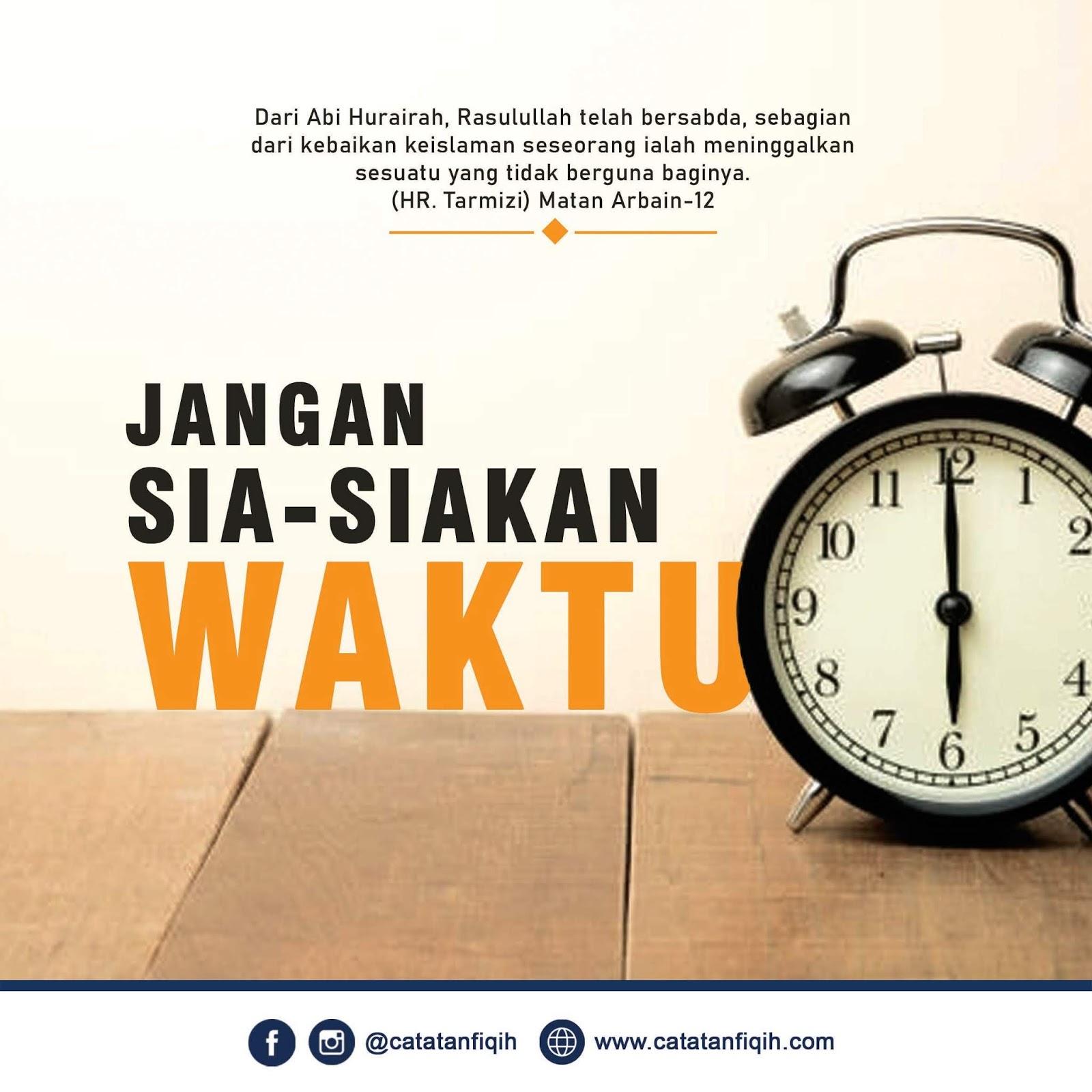 Jangan Sia-Siakan Waktu