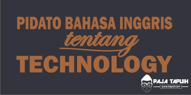 Contoh Pidato Bahasa Inggris Tentang Technology dan Terjemahannya