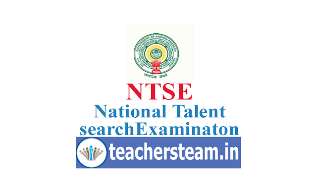 NTSE - National Talent Search Exam Notification Eligibility Application process Exam Pattern for Andhra Pradesh X class students
