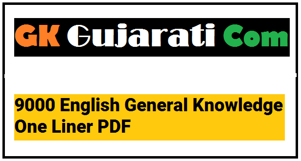 9000 English General Knowledge One Liner PDF