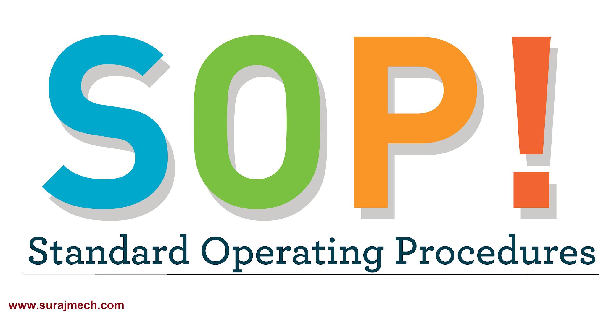 What is SOP / Standard Operating Procedure