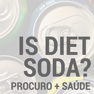 Diet soda - os sumos e o risco da diabetes
