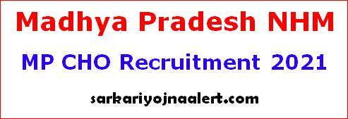 Madhya Pradesh NHM MP CHO Recruitment 2021 Online Form