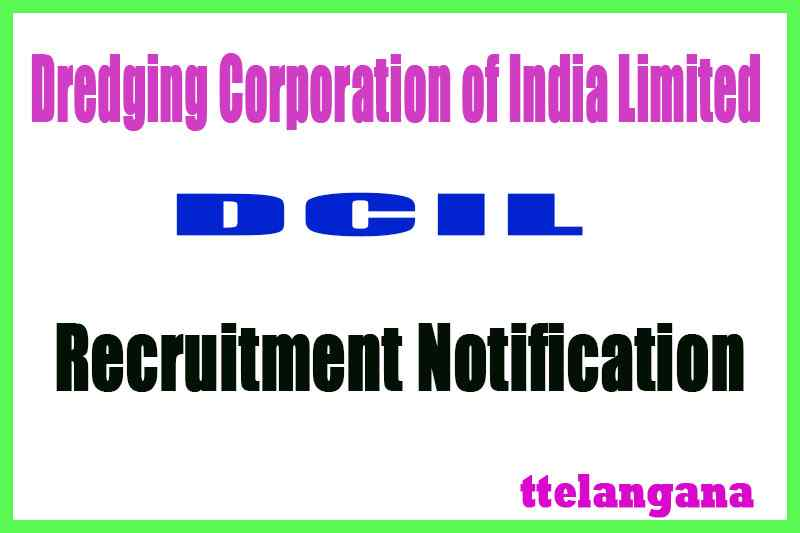 Dredging Corporation of India Limited DCIL Recruitment Notification