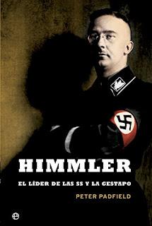 """""""HIMMLER. EL LIDER DE LAS SS Y LA GESTAPO"""". Libro"""