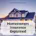 Homeowners Insurance Explained