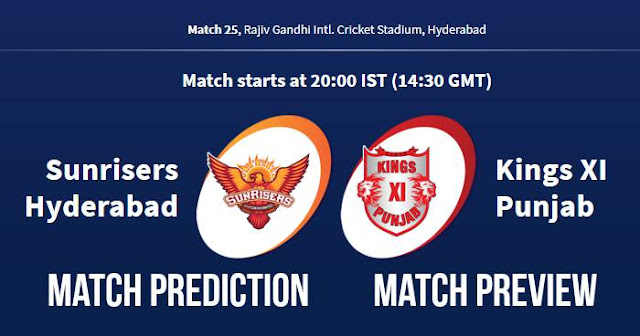 IPL 2018 Match 25 SRH vs KXIP Match Prediction, Preview and Head to Head: Who Will Win?