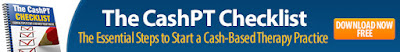 The CashPT Checklist The Essential Steps to Start a Cash-Based Therapy Practice