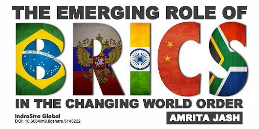 THE PAPER | The Emerging Role of BRICS in the Changing World Order