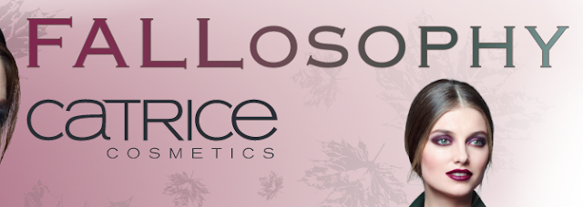 Catrice Fallosophy - Limited Edition LE - Oktober 2015