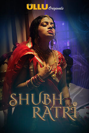(FREE DOWNLOAD) XXX 18+ Shubh Ratri 2019 Hindi WEB Series 720p WEB-DL UllU Original | full movie | hd mp4 high qaulity movies