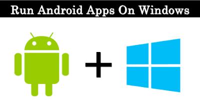 Cara Menjalankan Aplikasi Android Pada Windows / MAC PC - 2017