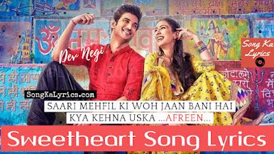 sweetheart-lyrics-kedarnath-sushan-singh-sara-ali-khan-new