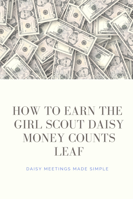 How to Earn the Girl Scout Daisy Money Counts Leaf