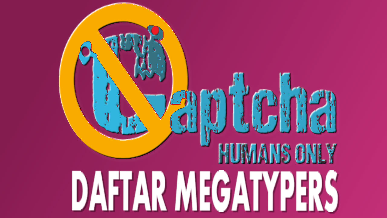 Cara mendaftar captcha megatypers febuari 2016 stopboris Images
