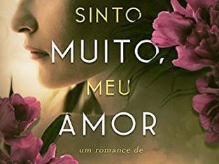 [Resenha]: SINTO MUITO, MEU AMOR — de Alice Raposo
