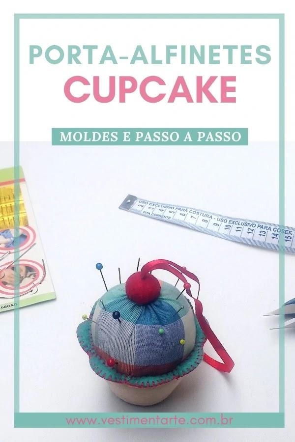 Porta-alfinetes cupcake em tecido e feltro: molde e como fazer