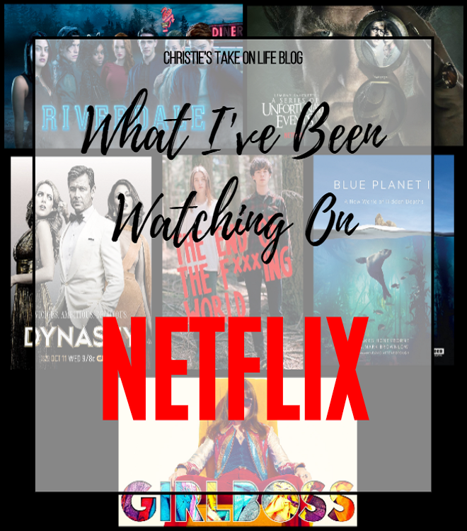 TV shows I've been binge watching on Netflix lately