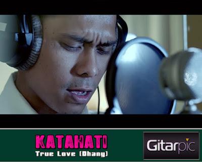 Chord Gitar KataHati - True Love (Dhany)