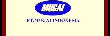 Lowongan Kerja PT Mugai Indonesia Karawang Oktober 2019