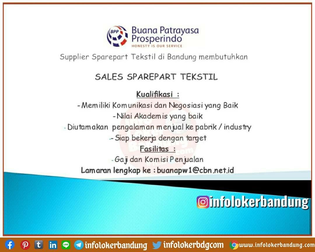 Lowongan Kerja Sales Sparepart Tekstil Buana Patrayasa Prosperindo Bandung Agustus 2020
