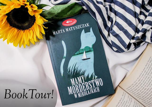 """Book tour z """"Mamy morderstwo w Mikołajkach""""!"""