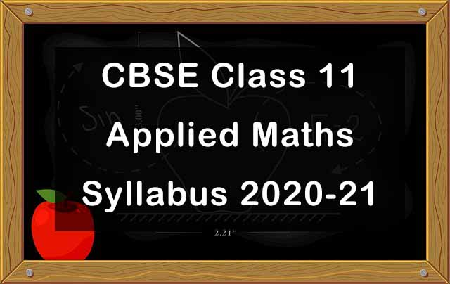 CBSE Class 11 Applied Maths Syllabus 2020-21