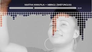 Download Audio   Martha Mwaipaja – Mbingu Zimefunguka