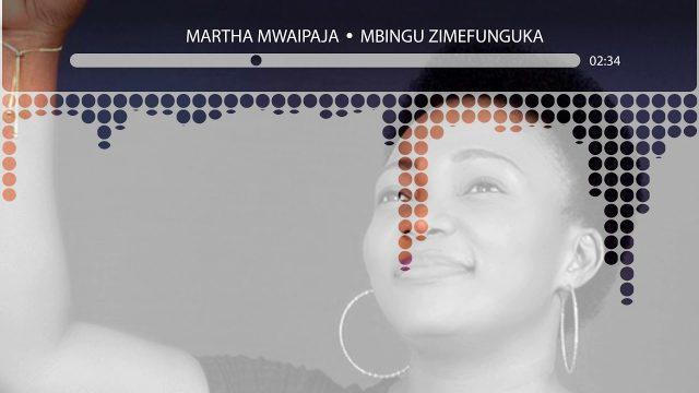 Download Audio | Martha Mwaipaja – Mbingu Zimefunguka