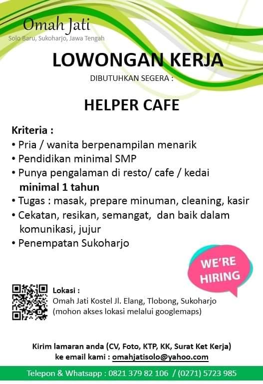 Lowongan Helper Cafe Omah Jati Sukoharjo