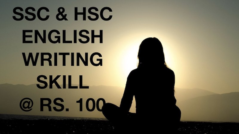 ENGLISH WRITING SKILL FOR BOARD EXAM