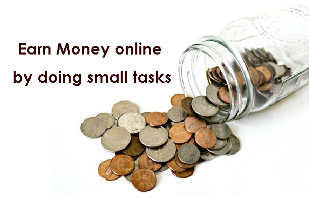 Earn Money online by doing small tasks - A Legit yet simple way to make money