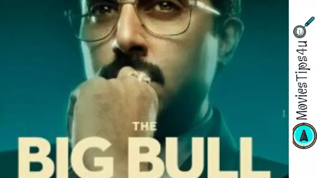 The Big Bull Movie Release Date Cast Trailer Wiki & More