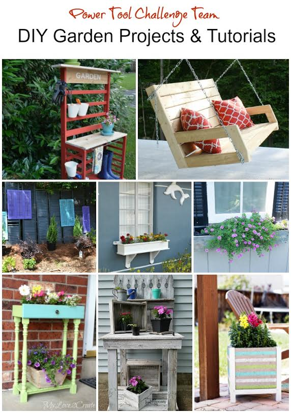 Power Tool Challenge Team DIY Garden Projects and Tutorials, MyLove2Create