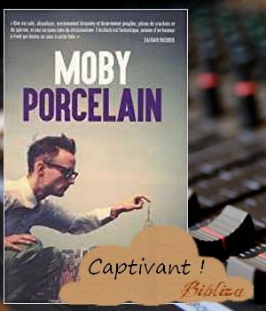 Moby Porcelain autobiographie points seuil avis critique chronique blog