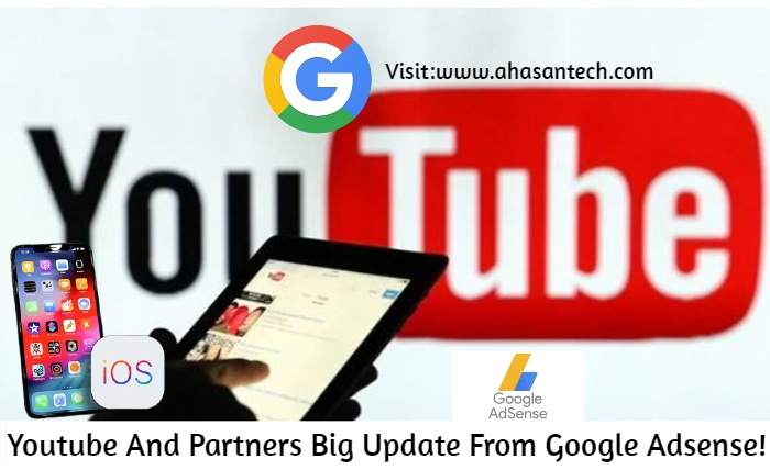 Youtube And Partners Big Update From Google Adsense!